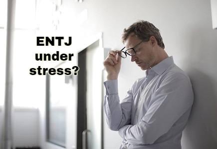 ENTJ under stress